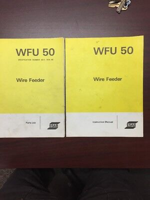 Esab Wfu 50 Wire Feeder Instruction Manual And Parts List