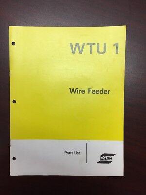 Esab Wtu 1 Wire Feeder Parts List