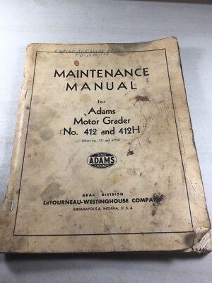 Letourneau-westinghouse 412 412h Adams Motor Grader Maintenance Manual
