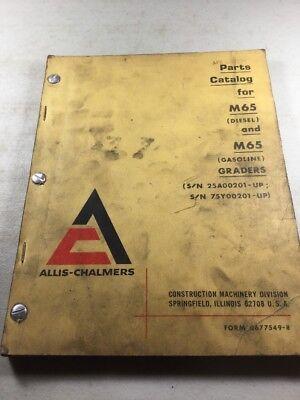 Allis Chalmers M65 Diesel Gasoline Grader Parts Catalog Manual