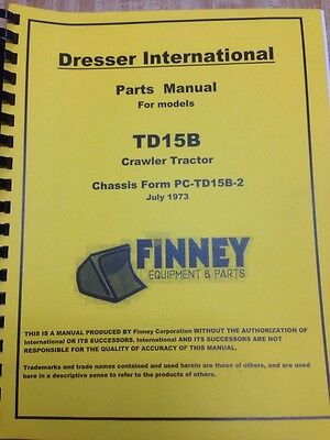 International Dresser Td15b Crawler Dozer Parts Manual Book Pc-td15b Dt407 Dt361