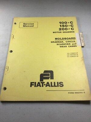 Fiat Allis 100-c 150c 200-c Motor Graders Moldboard Service Manual