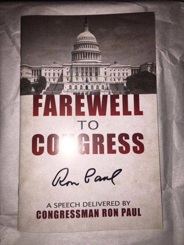 Farewell to Congress Ron Paul Signed Autographed Speech Booklet New
