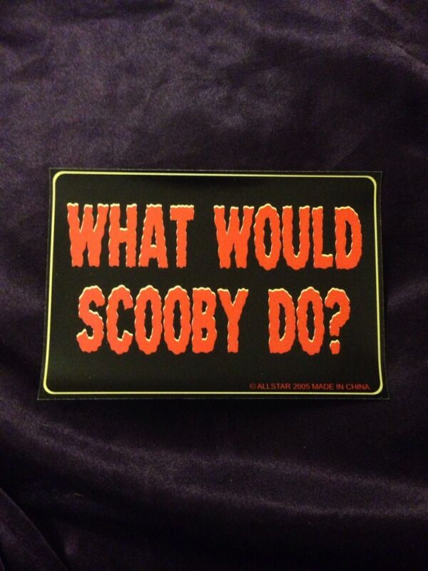 What Would Scooby Do? Bumper Sticker