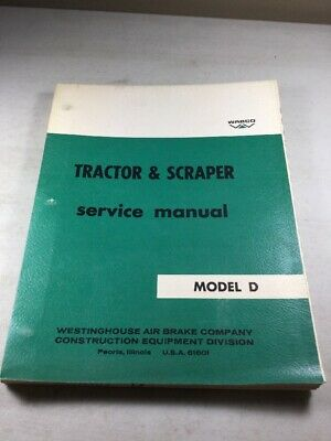 Wabco Letourneau Model D Tractor Scraper Service Manual Original