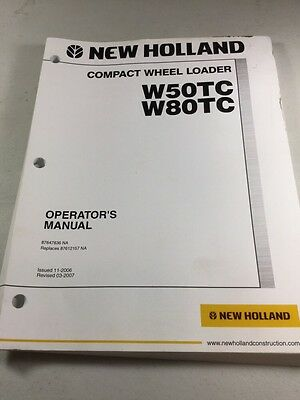 New Holland W50tc W80tc Compact Wheel Loader Operators Manual