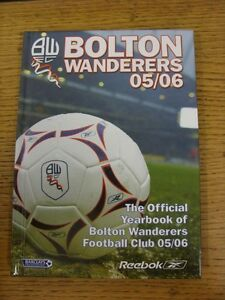 2005-2006-Bolton-Wanderers-Official-Yearbook-Hardback-Book-Style-Publicatio