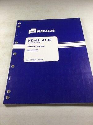 Fiat Allis Hd-41 41-b Crawler Tractors Final Drives Service Manual