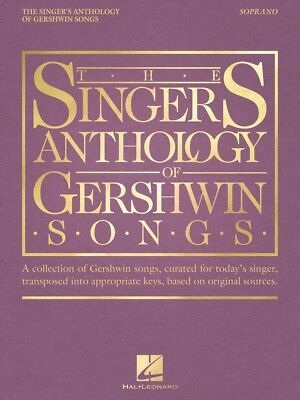 The Singer's Anthology of Gershwin Songs Soprano Vocal Collection 000265877