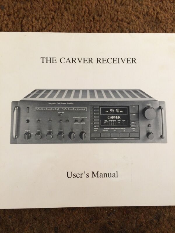 The Original Carver Receiver Vintage Owners Manual .. A Must Have Manual