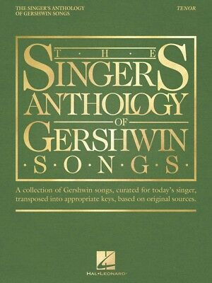 The Singer's Anthology of Gershwin Songs Tenor Vocal Collection Book 000265879