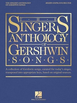 The Singer's Anthology of Gershwin Songs Mezzo-Soprano Belter Vocal 000265878