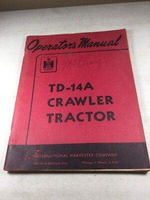 International Harvester Td-14a Crawler Tractor Operators Manual