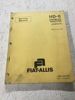 Allis Chalmers Fiat Allis Hd-6 Crawler Tractor Dozer Service Manual Complete