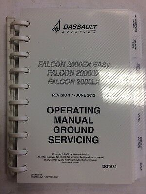 Dassauit Falcon Series  2000Ex Easy  2000Dx  200Olx Ops Manual Cround Servicing