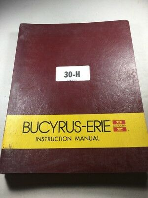 Bucyrus Erie 30-h Hydraulic Excavator Instruction Manual