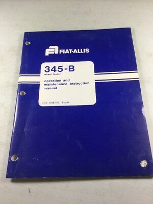 Fiat Allis 345-b Wheel Loader Operation Maintenance Manual