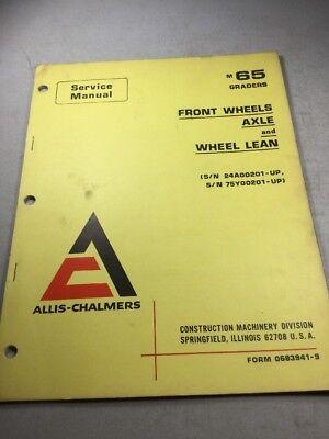 Allis Chalmers M65 Grader Front Wheels Axle Wheel Lean Service Manual