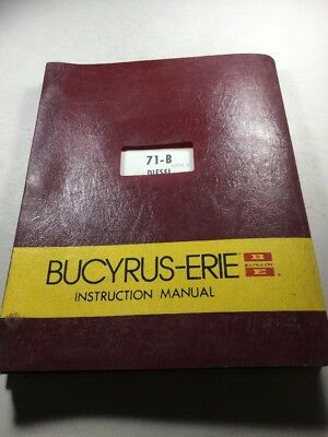 Bucyrus Erie 71-b Diesel Crane Hoe Dragline Preliminary Instruction Manual