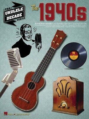 The 1940s Sheet Music The Ukulele Decade Series Ukulele Book NEW 000243446