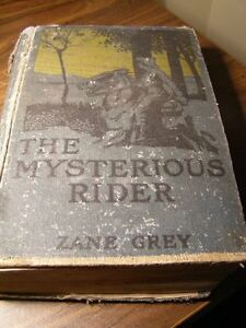 Zane Grey - The Mysterious Rider