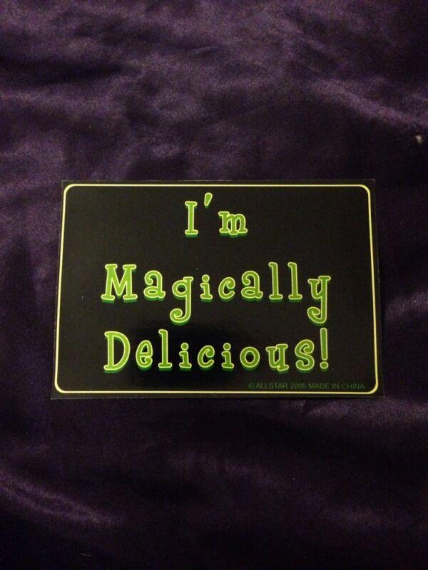 I'm Magically Delicious Bumper Sticker