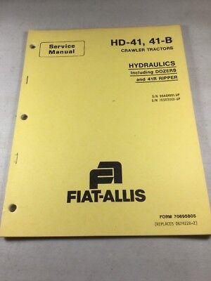 Fiat Allis Hd-41 41-b Crawler Tractors Hydraulics Service Manual