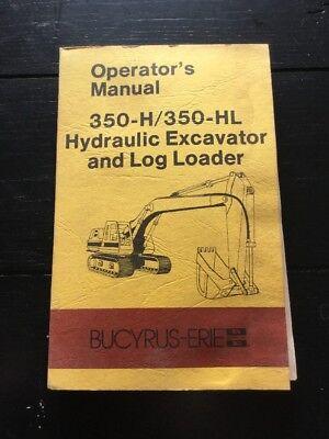 Bucyrus-erie 350-h350-hl Excavator Operators Manual