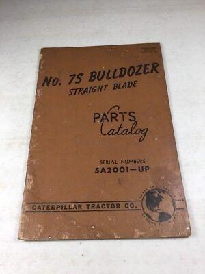 Caterpillar No. 7s Bulldozer Parts Book Manual