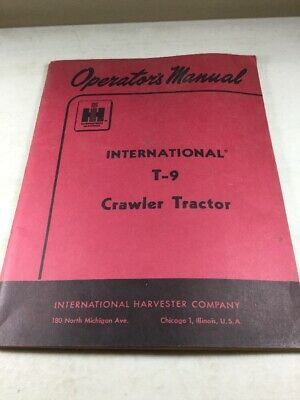 International Harvester T-9 Dozer Operators Manual Original