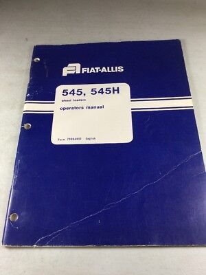 Fiat Allis 545 545h Wheel Loader Operators Manual