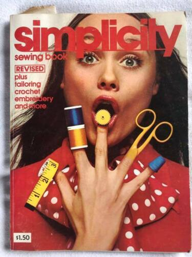 1972 SIMPLICITY SEWING BOOK TAILORING CROCHET EMBROIDERY AND MORE