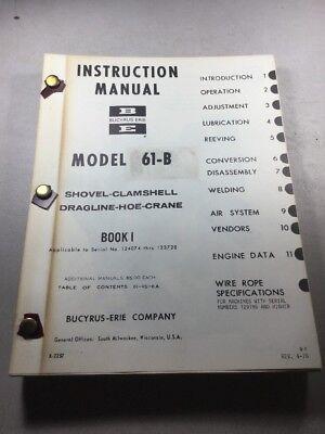 Bucyrus Erie 61-b Crane Shovel Dragline Hoe Clamshell Instruction Manual