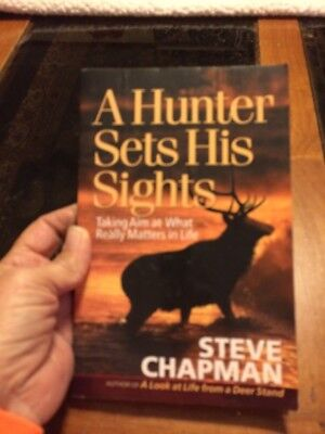 A Hunter Sets His Sights Taking Aim At What Really Matters In By Steve Vg