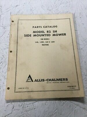 Allis Chalmers Model 82 Sh Side Mounted Mower Parts Manual