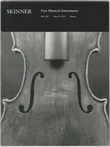 Skinner Fine Musical Instruments Auction Catalog: May 23, 1993