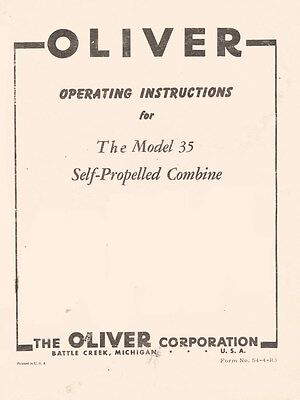 Oliver Model 35 Self Propelled Combine Operators Manual