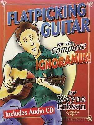 Flatpicking Guitar for the Complete Ignoramus TAB Music Book & CD Complete Flatpicking Guitar Book