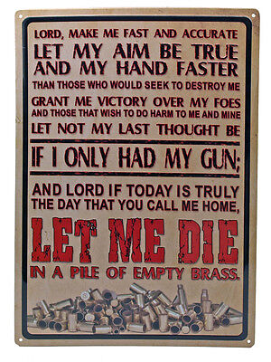 """""""Lord Make Me Fast and Accurate"""" Metal Sign ManCave Humor indoor/outdoor 17""""x12"""""""