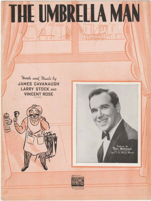 The Umbrella Man, Russ Morgan photo 1938  Vintage Sheet Music