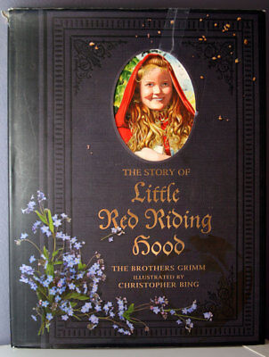 Little Red Riding Hood by Brothers Grimm - Illustrated by Christopher Bing 2010 - Grimm Brothers Red Riding Hood