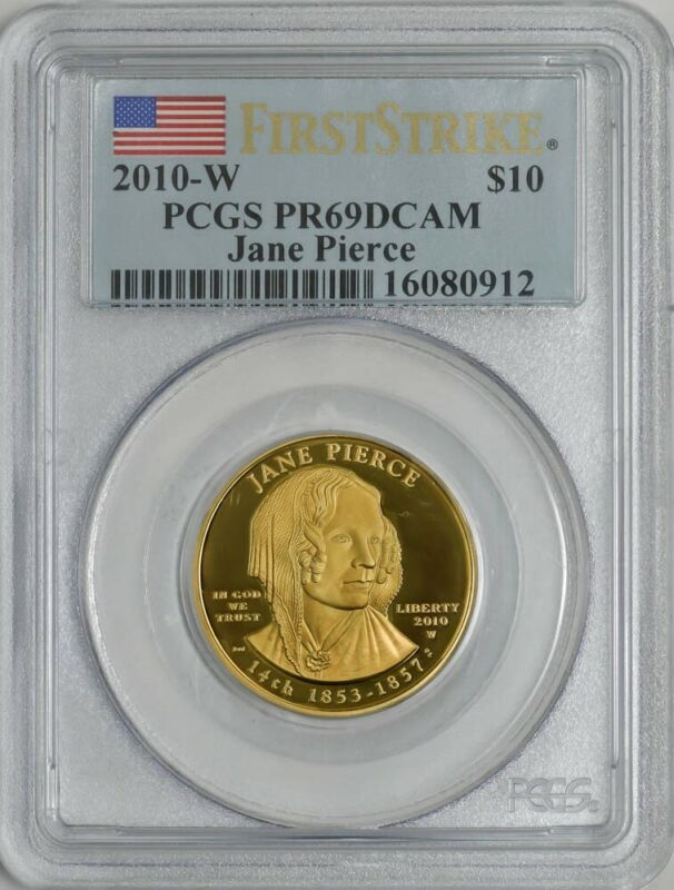 2010-W $10 Jane Pierce First Strike Spouse Gold PR69 DCAM PCGS 942686-2