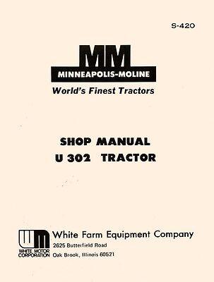 Minneapolis Moline U-302 U302 Tractor Dealer Maintenance Service Manual