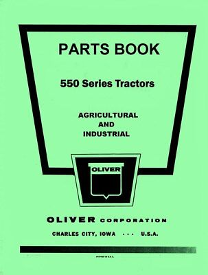 Oliver 550 Standard Row Crop Industrial Parts Manual