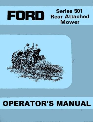 Ford 501 Rear Sickle Hay Mower 2000 3000 4000 5000 6000 Fordson Operators Manual