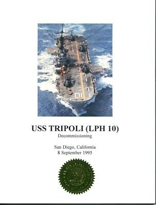 LPH 10 USS TRIPOLI  Decommissioning Book 1995 US Navy Ship Squadron Patch Image