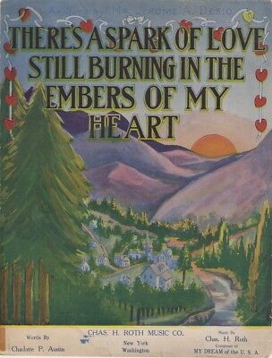 There's A Spark Of Love Still Burning In The Embers Of My Heart 1913 sheet (Love Love Love Burning In My Heart)