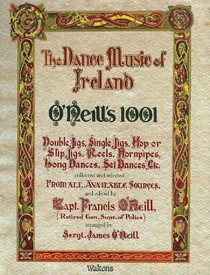 O'Neills 1001 The Dance Music of Ireland Sheet Music Facsimile Edition 000634049