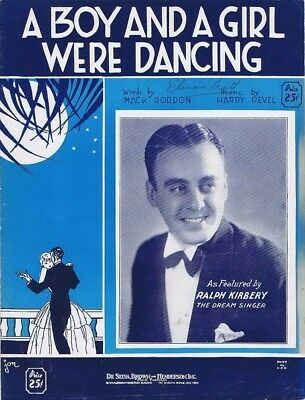 A Boy And A Girl Were Dancing, Ralph Kirbery photo, 1932, vintage sheet (A Boy And A Girl Sheet Music)