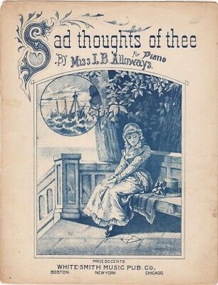 Sad Thoughts Of Thee 1886 Antique Sheet Music